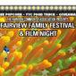 Fairview Family Festival & Film Night: Friday, September 9th